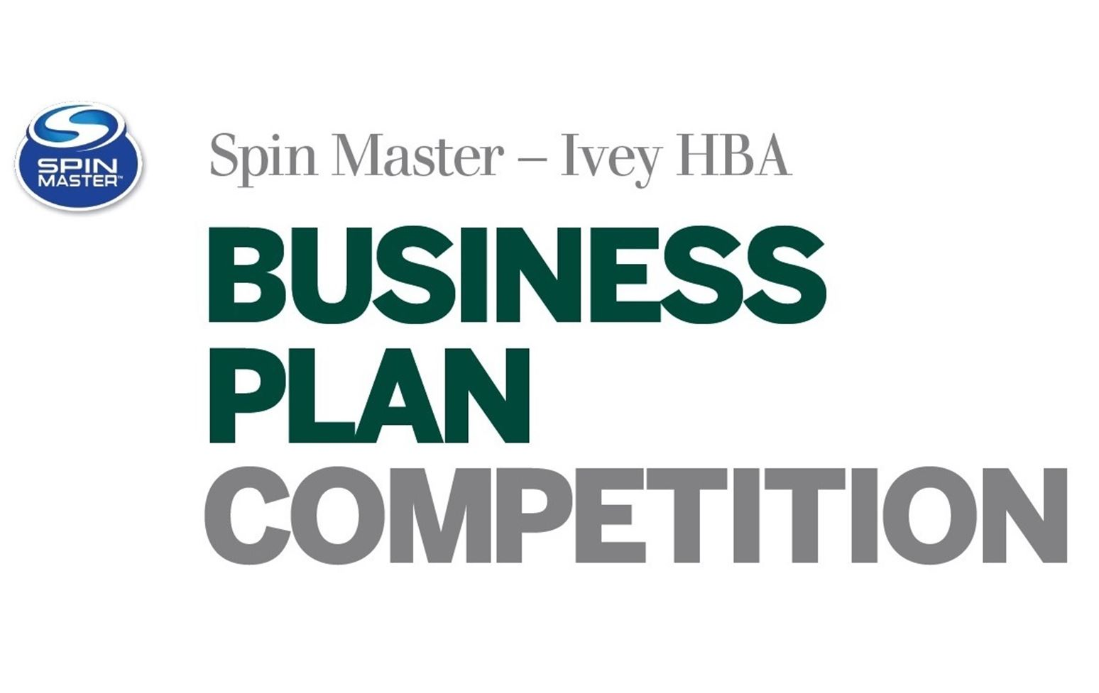 2017 Spin Master - Ivey HBA Business Plan Competition
